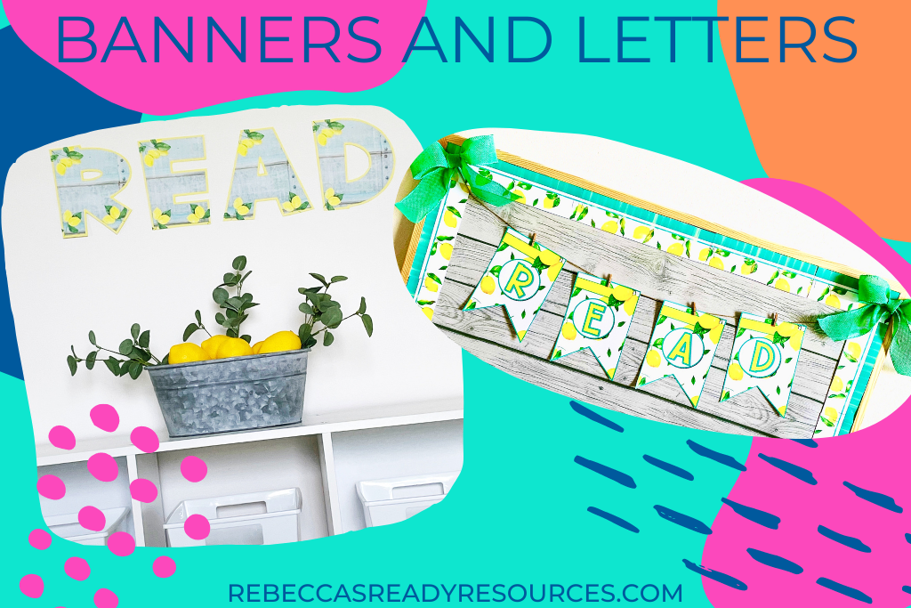 ideas for classroom decor lemon themed banners and letters